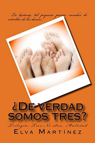 9781505678352: ¿De verdad somos tres? (Tres no son multitud) (Volume 3) (Spanish Edition)