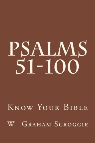 9781505679472: Psalms 51-100: A Comprehensive Analysis of the Psalms (Know Your Bible)