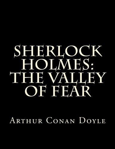9781505681949: Sherlock Holmes: The Valley of Fear