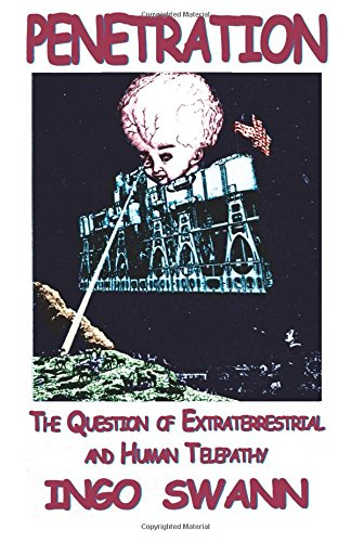 9781505683462: Penetration: The Question of Extraterrestrial and Human Telepathy
