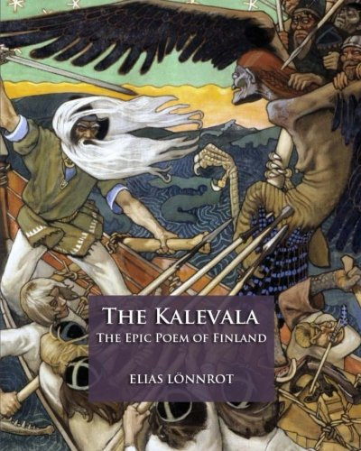 9781505686449: The Kalevala: The Epic Poem of Finland