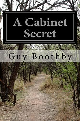 9781505691146: A Cabinet Secret