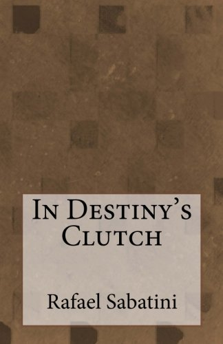9781505692563: In Destiny's Clutch