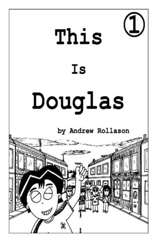 9781505700855: This Is Douglas - Vol.1: Douglas And The Motorway (Volume 1)