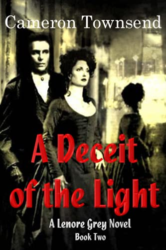 9781505701500: A Deceit of the Light (The Lenore Grey Novels) (Volume 2)