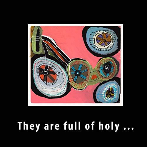 9781505701968: They are full of holy ...