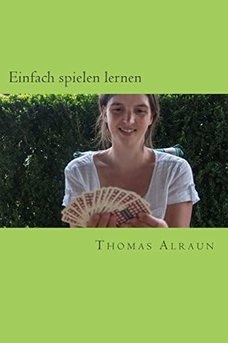 9781505702743: Einfach spielen lernen (German Edition)