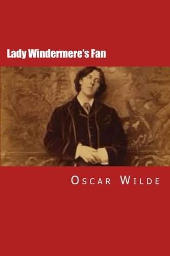 the cleverness and wisdom of women in salome and lady windermeres fan two works by oscar wilde
