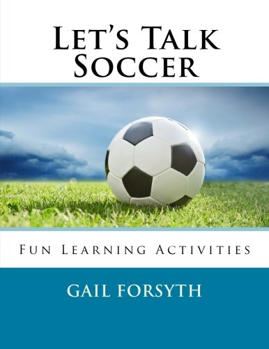 9781505712728: Let's Talk Soccer