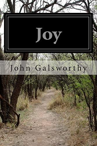 Joy (Paperback): John Galsworthy