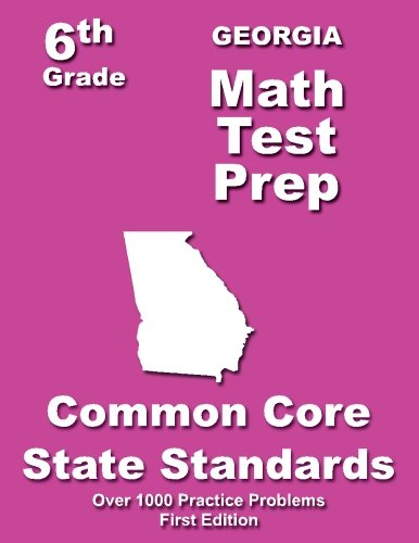 Georgia 6th Grade Math Test Prep: Common Core Learning Standard: Treasures, Teachers'