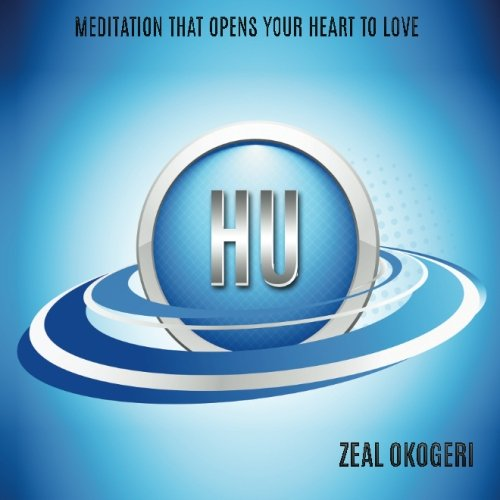 9781505718720: HU: Meditation that Opens Your Heart to Love