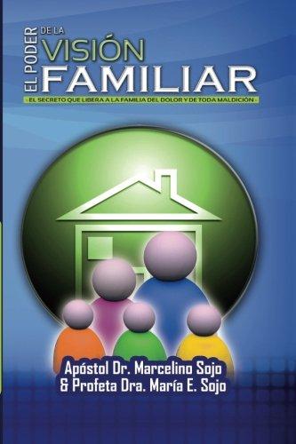 9781505722550: El Poder de la Vision Familiar: La vision es Familia (Spanish Edition)