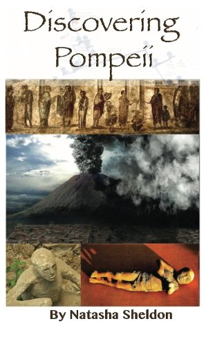 9781505725391: Discovering Pompeii.: Three Tours Through Pompeii's History (color edition)