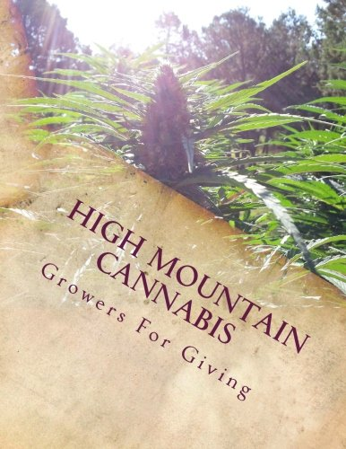 9781505736809: High Mountain Cannabis: Growers For Giving