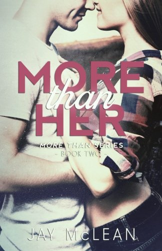 9781505741568: More Than Her (2015): Volume 2 (More Than Series)