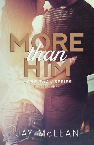 9781505742503: More Than Him (2015): Volume 3 (More Than Series)