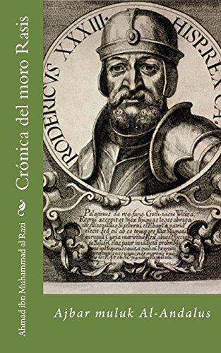 9781505751635: Crónica del moro Rasis: Ajbar muluk Al-Andalus