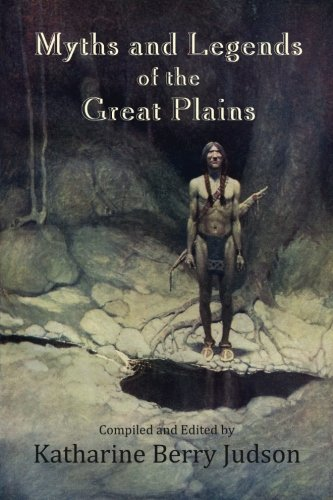 9781505757354: Myths and Legends of the Great Plains (Ethnic Studies)