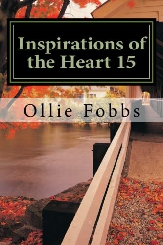 9781505761498: Inspirations of the Heart 15: Power from Within: Volume 15