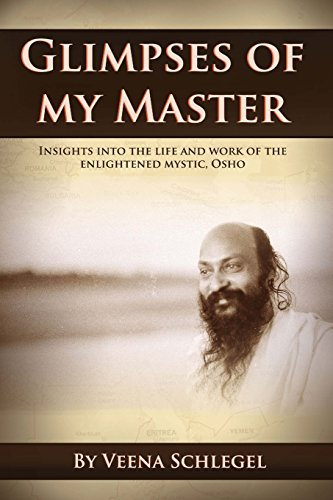 9781505771374: Glimpses of my Master: Insights into the life and work of the enlightened mystic, Osho