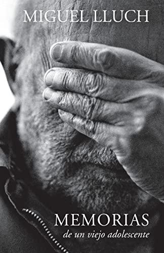 Memorias de Un Viejo Adolescente: Espana 1929: Miguel Lluch