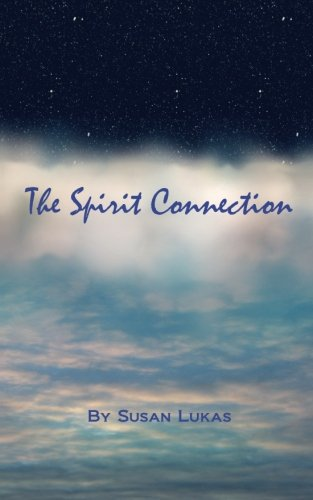 The Spirit Connection: Lukas, Susan