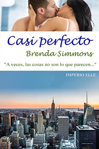 9781505806021: Casi perfecto (Imperio Elle) (Volume 2) (Spanish Edition)