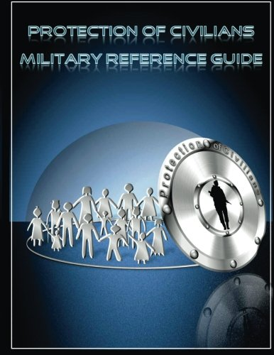 9781505808414: Protection of Civilians Military Reference Guide