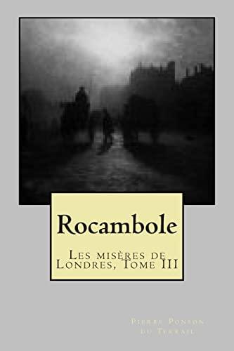 9781505809633: Rocambole: Les miseres de Londres, Tome III