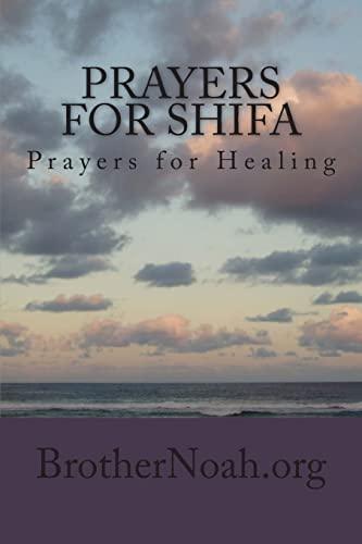 Prayers for Shifa: Prayers for Healing: Noah, Brother