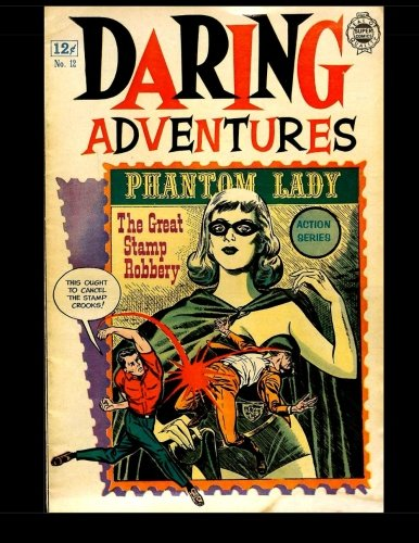 9781505815184: Daring Adventures #12: Golden Age Superhero Comic