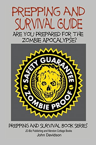 9781505815689: Prepping and Survival Guide - Are You Prepared for the Zombie Apocalypse?