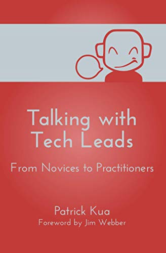 9781505817485: Talking with Tech Leads: From Novices to Practitioners