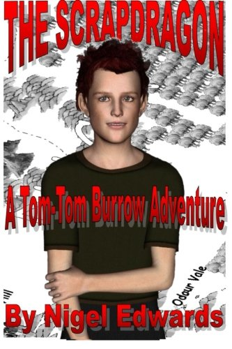 9781505817997: The Scrapdragon: A Tom-Tom Burrow Adventure