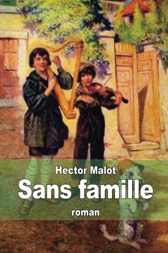 9781505821024: Sans famille (French Edition)