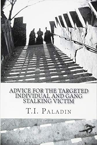 9781505826043: Advice for the Targeted Individual and Gang Stalking Victim