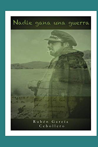 9781505829174: Nadie gana una guerra (Spanish Edition)