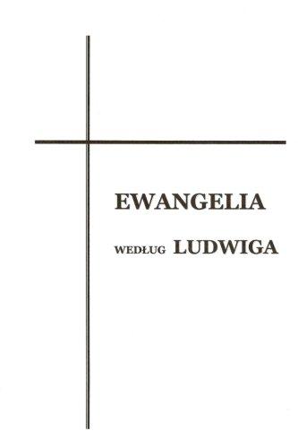 9781505829914: Ewangelia wg Ludwiga (Polish Edition)