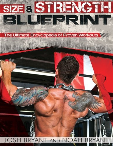 9781505832440: Size and Strength Blueprint: The Ultimate Encyclopedia of Proven Workouts