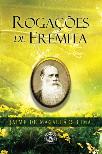 Rogacoes de Eremita (Paperback): Jaime De Magalhaes