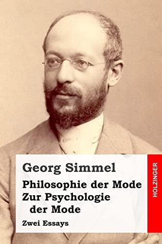 9781505839173: Philosophie der Mode / Zur Psychologie der Mode: Zwei Essays