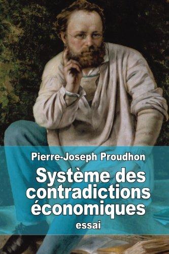 Systeme des contradictions economiques: Philosophie de la: Pierre-Joseph Proudhon