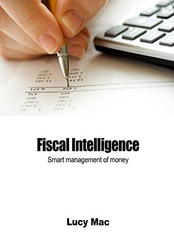9781505842456: Fiscal Intelligence: Smart management of money
