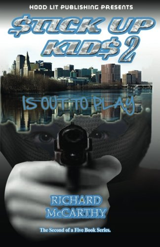 Stick Up Kids Is Out To Play 2: McCarthy, Richard Earl