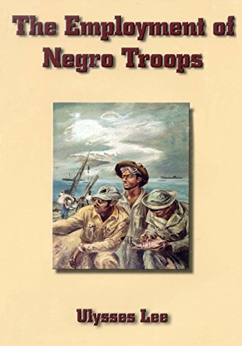 9781505854862: The Employment of Negro Troops (United States Army in World War II)
