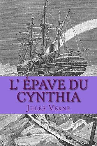 L Epave Du Cynthia (Paperback): M Jules Verne,