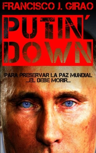 9781505856705: Putin' Down (Spanish Edition)