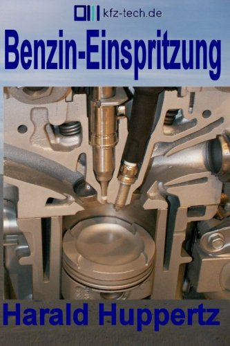 9781505856873: Benzin-Einspritzung (Kfz-Technik) (Volume 10) (German Edition)