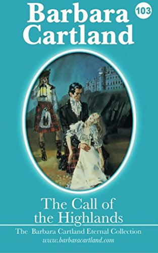 9781505857443: The Call Of The Highlands: 3 (The Eternal Collection)
